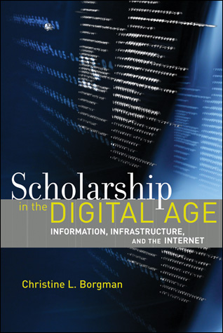 Scholarship-in-the-digital-age-christine-borgman